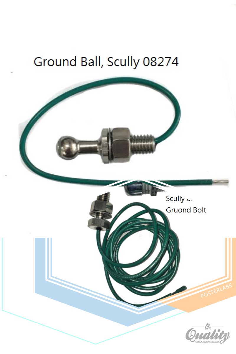 Scully Ground Ball and Ground Bolt.JPG